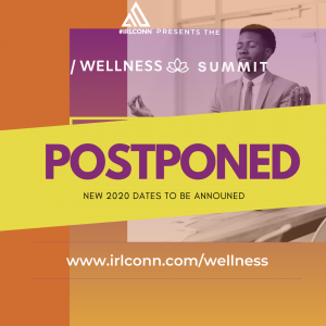 IRLCONN Wellness Summit Promo - POSTPONED